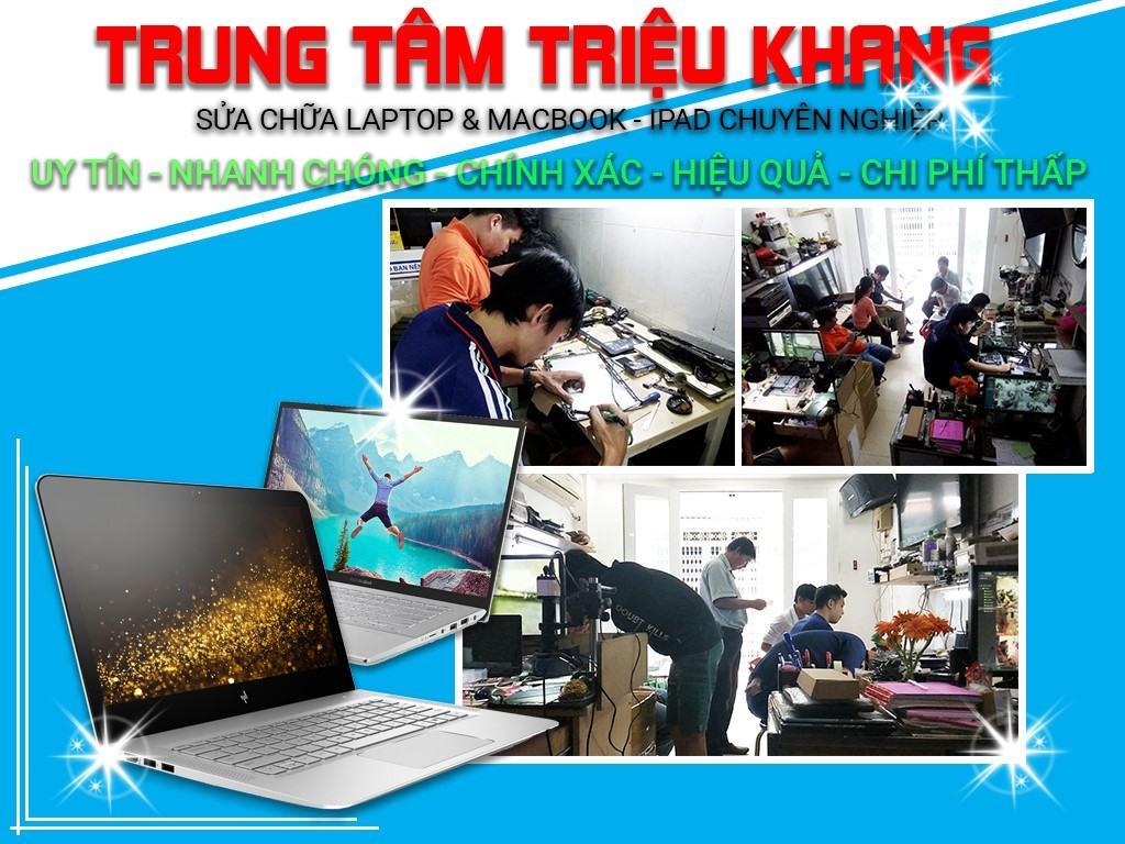 Laptop Triệu Khang nơi sửa laptop uy tín tại Hồ Chí Minh