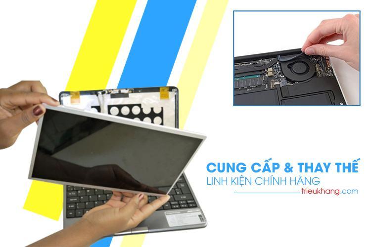 Triệu Khang cung cấp và thay thế linh kiện laptop macbook chính hãng