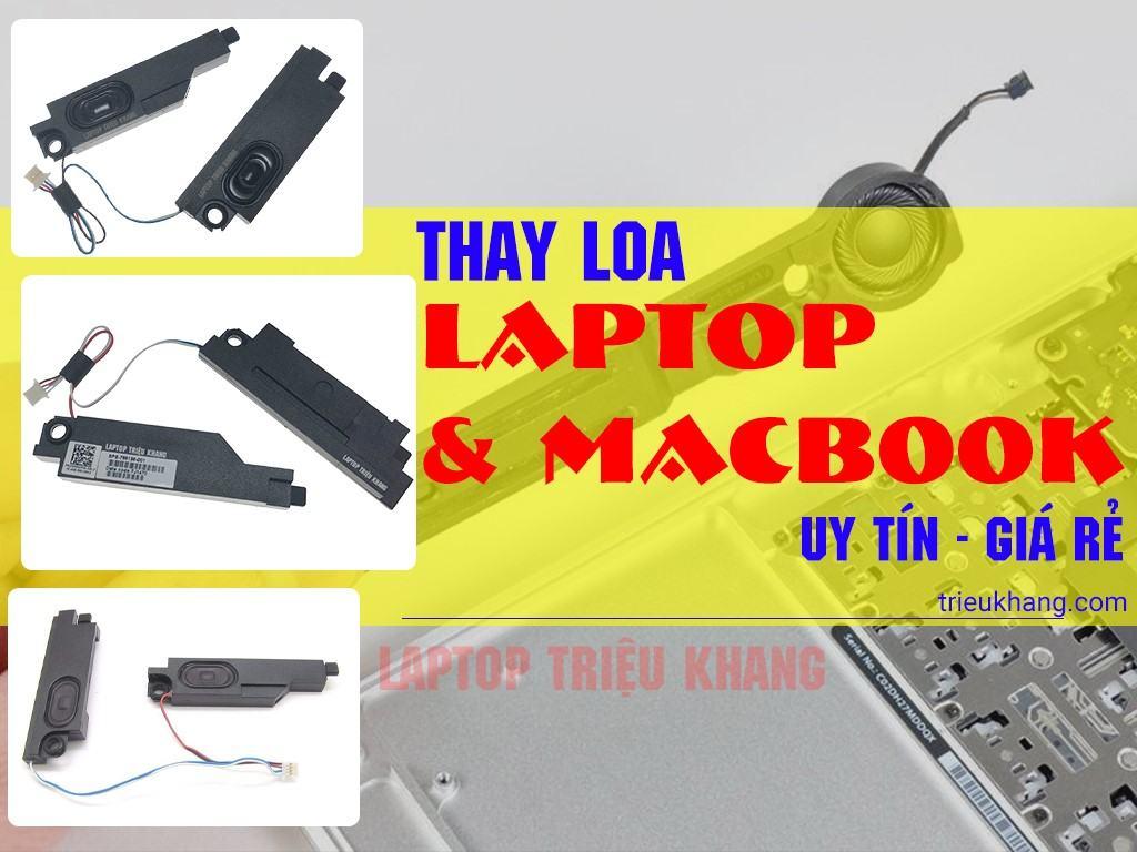 thay loa laptop thay loa macbook giá rẻ tại laptop Triệu Khang