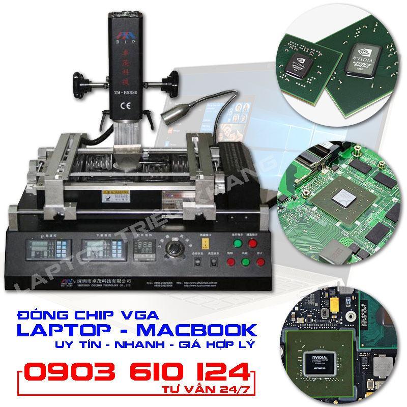 Đóng chip VGA màn hình laptop macbook Laptop Triệu Khang