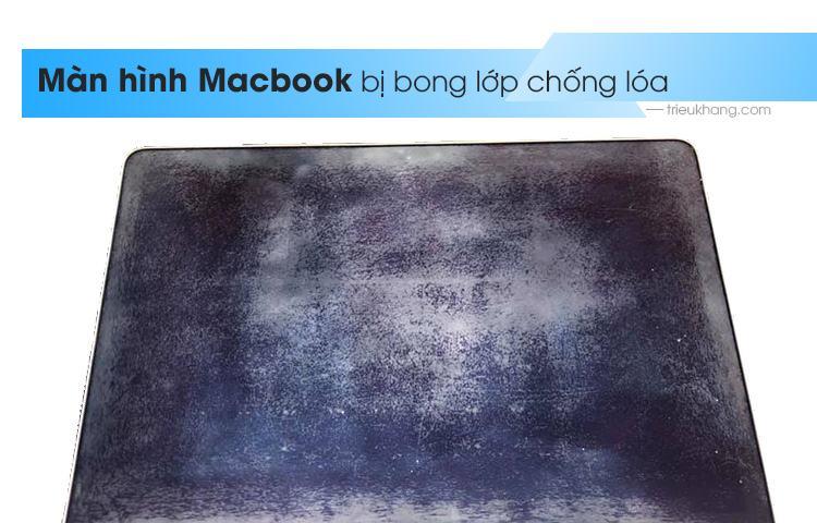 màn hình macbook bị bong lớp chóng lóa
