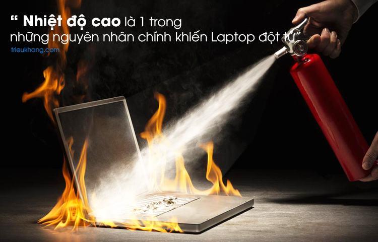 Nhiệt độ làm cho laptop hỏng nhanh hơn
