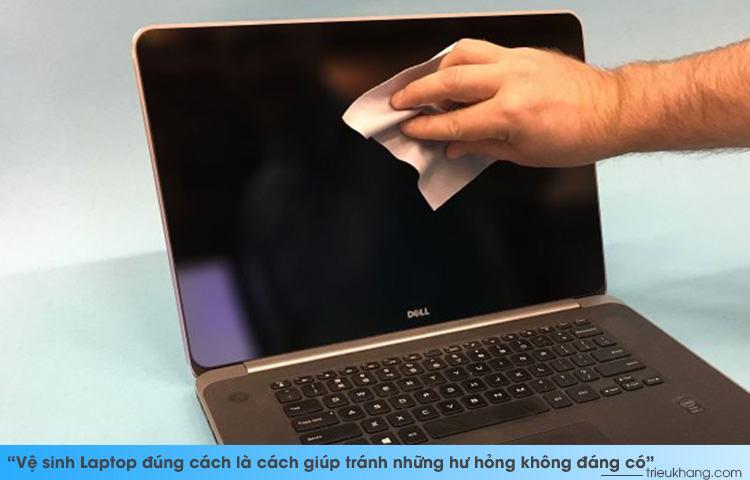 Vệ sinh bảo dưỡng không đúng cách có thể làm laptop mắc bệnh