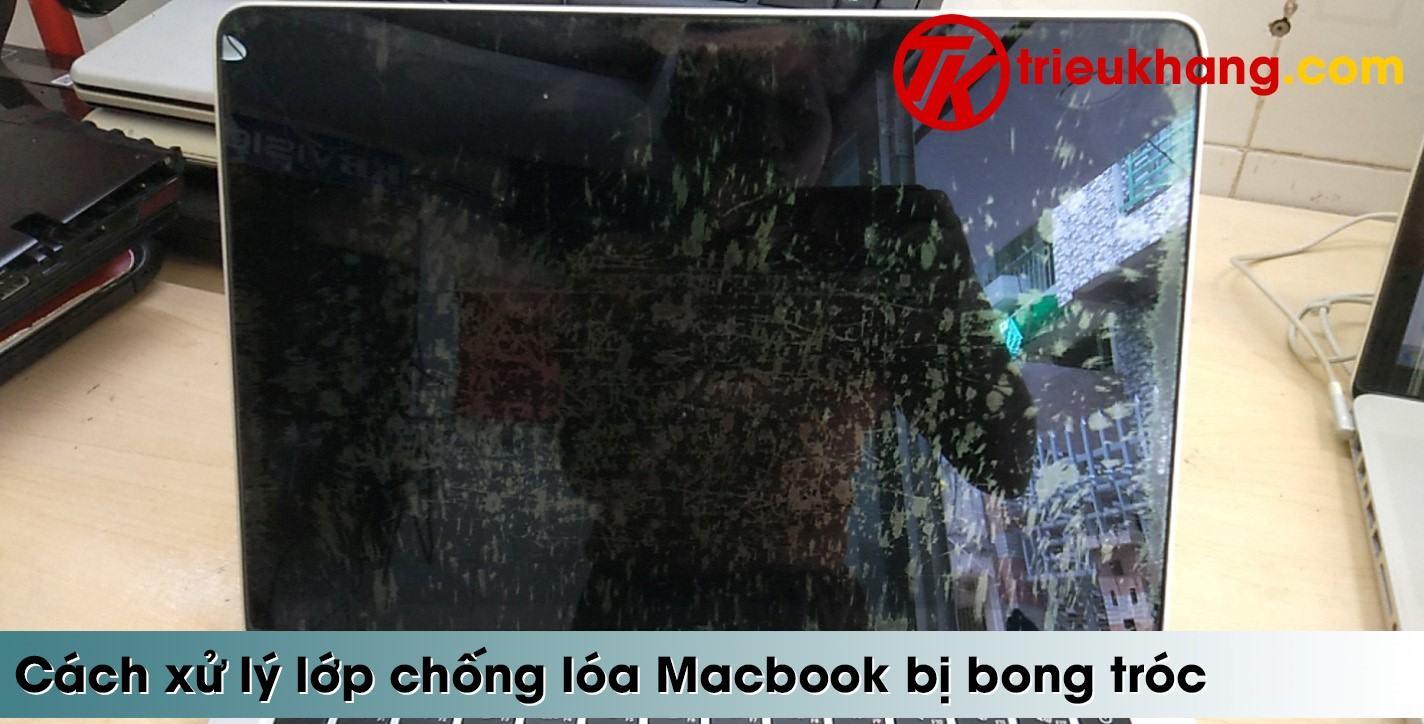 Sửa macbook bị bong lớp chống lóa tại hcm