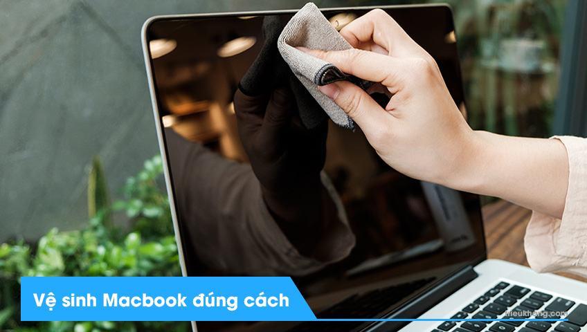 vệ sinh macbook đúng cách giúp macbook hoạt động tốt hơn