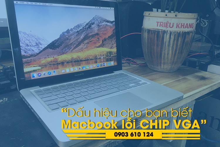 dấu hình nhận biết Macbook bị lỗi chip VGA