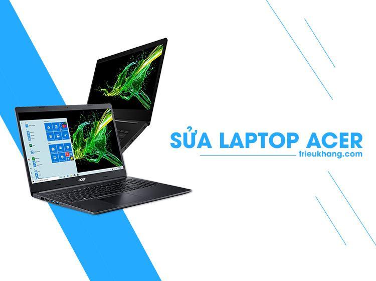 sửa laptop acer tại hcm