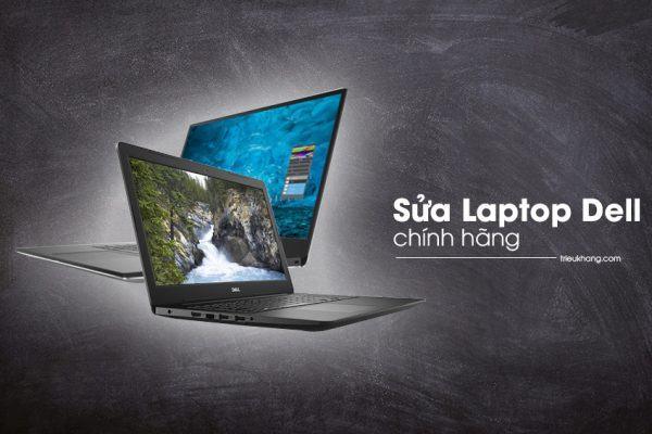 sửa laptop dell chính hãng tại hồ chí minh