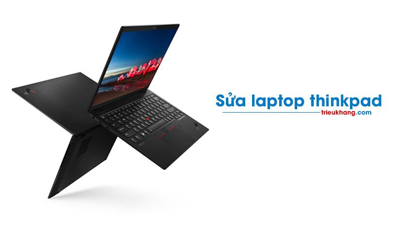 Sửa laptop thinkpad Triệu Khang
