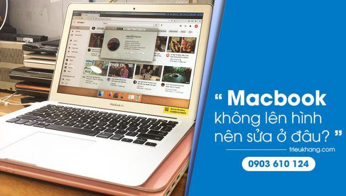 sửa macbook thay thế linh kiện macbook chính hãng