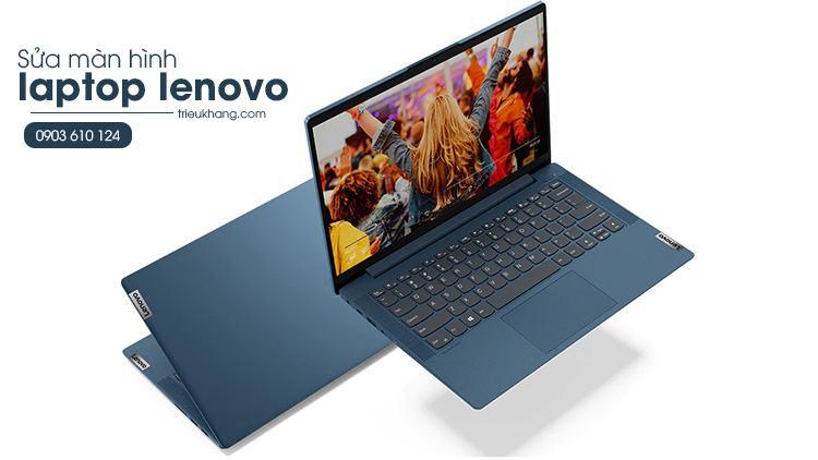Sửa màn hình laptop lenovo