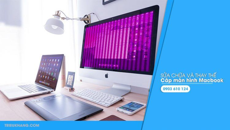 Thay thế cáp màn hình macbook