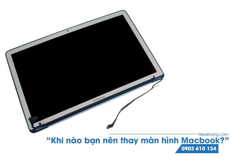thay màn hình macbook giá rẻ uy tín nhất tại Hồ Chí Minh