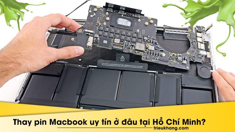 thay pin macbook uy tín ở đâu tại hồ chí minh