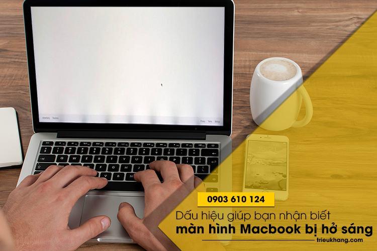 Triệu Khang chuyên sửa màn hình macbook bị hở sáng