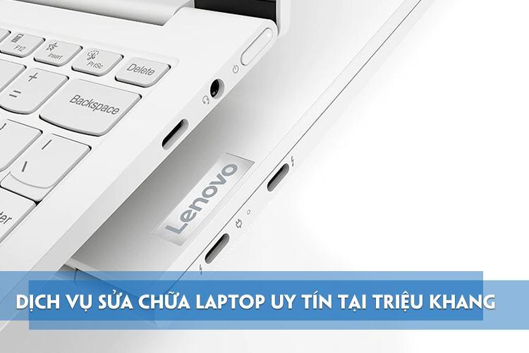 Triệu Khang địa chỉ sửa laptop uy tín tại hồ chí minh