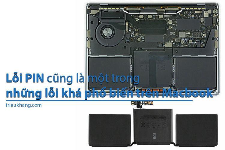 Lỗi pin trên Macbook là một trong những lỗi phổ biến